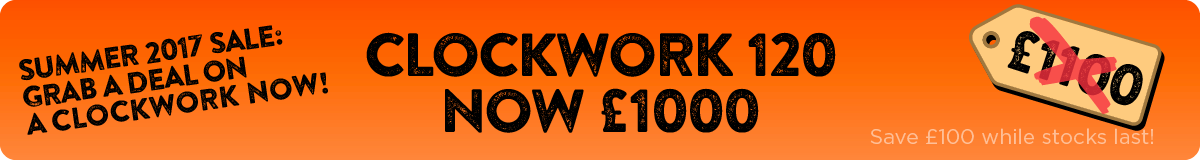 Clockwork 120 - Was £1100 - Now £1000 - Save £100
